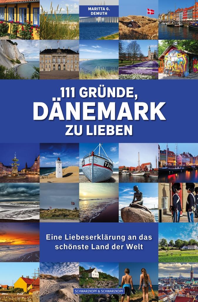 111 Gründe, Dänemark zu lieben von Maritta G. Demuth